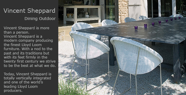 Vincent Sheppard Outdoor Dining furniture